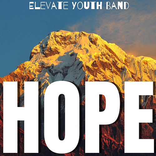 HOPE (Live) de Elevate Youth Band