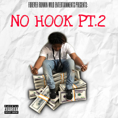 No Hook Pt.2 by FRW Jay