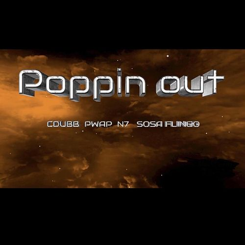 Poppin Out by CDUBB x LJ Solo