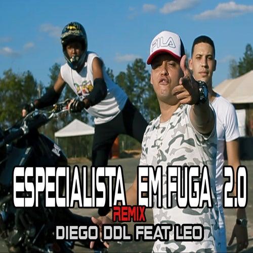 Especialista em Fuga 2.0 (Remix) de Diego DDL