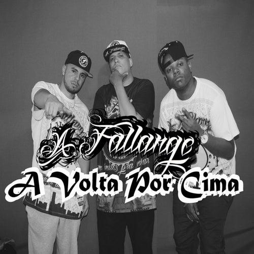 A Volta por Cima by A Fallange