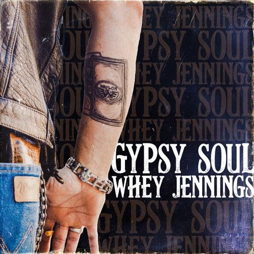 Gypsy Soul by Whey Jennings