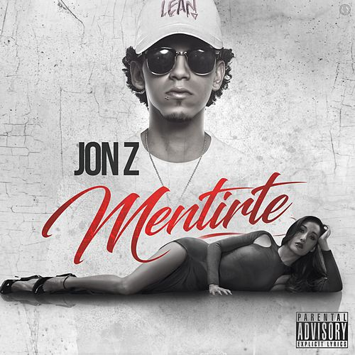 Mentirte by Jon Z