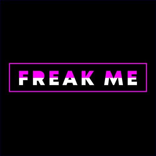 Freak Me by Various Artists