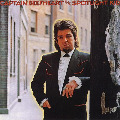 The Spotlight Kid by Captain Beefheart