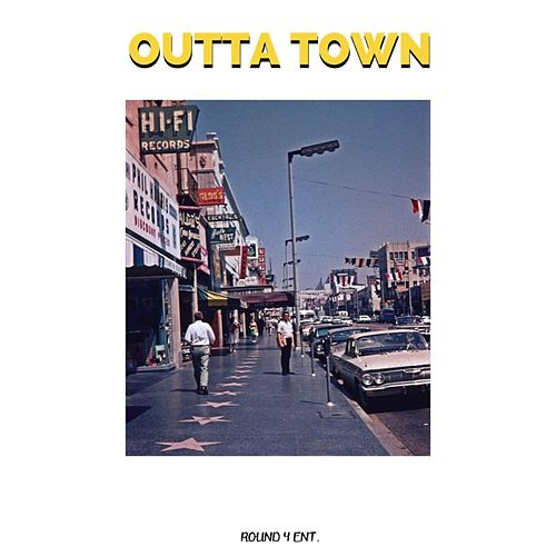 Outta Town by District 21