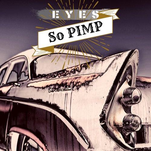 Eyes so Pimp - Showtime de Famous Rapper