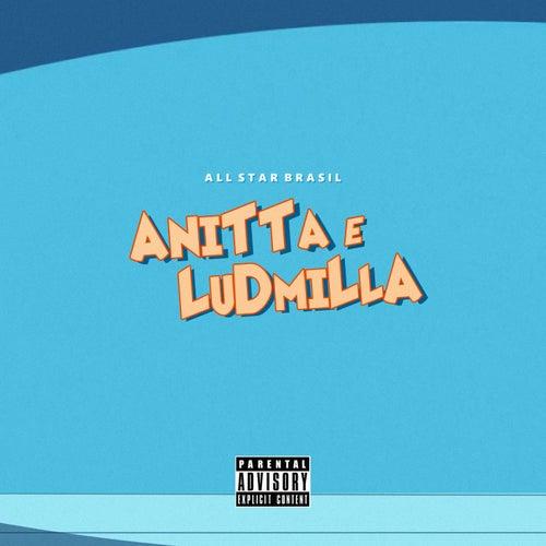 Anitta & Ludmilla de All Star Brasil