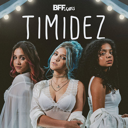 Timidez (I Will Say Love You) de BFF Girls