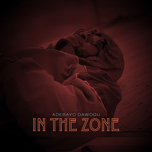 In The Zone di Adebayo Dawodu