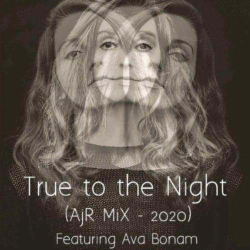 True to the Night (AjR Mix 2020) by AJR