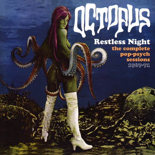 Restless Night: The Complete Pop-Psych Sessions 1967-1971 by Octopus