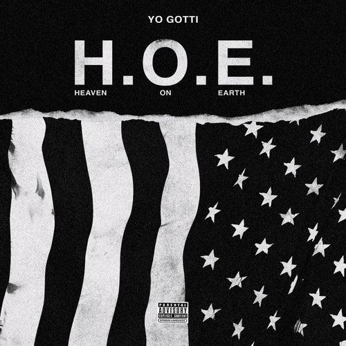 H.O.E. (Heaven On Earth) by Yo Gotti