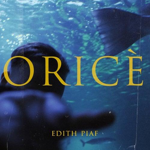 Edith Piaf de Oricé