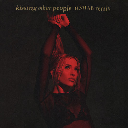Kissing Other People (R3HAB Remix) by Lennon Stella