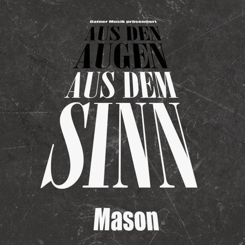 Aus den Augen aus dem Sinn de Mason