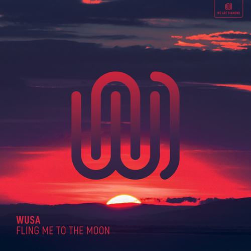 Fling Me to the Moon de Wusa