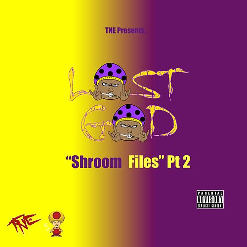 Shroom Files, Pt. 2 - EP de Lost God
