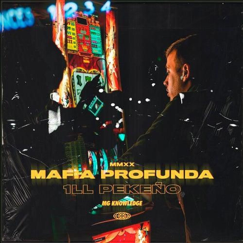Mafia Profunda de Ill Pekeño