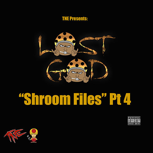 Shroom Files, Pt. 4 de Lost God