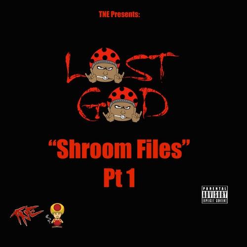 Shroom Files, Pt. 1 - EP de Lost God