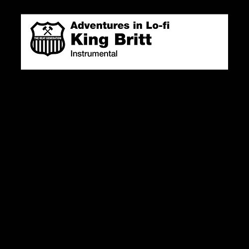 Adventures in Lo-Fi Instrumental by King Britt