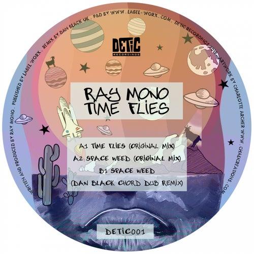 Time Flies von Ray Mono