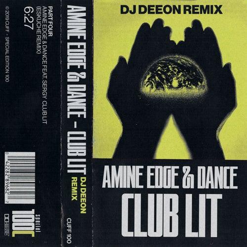 Club Lit (DJ Deeon Remix) de Amine Edge