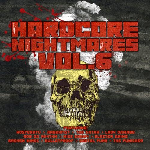 Hardcore Nightmares, Vol. 6 de Various Artists
