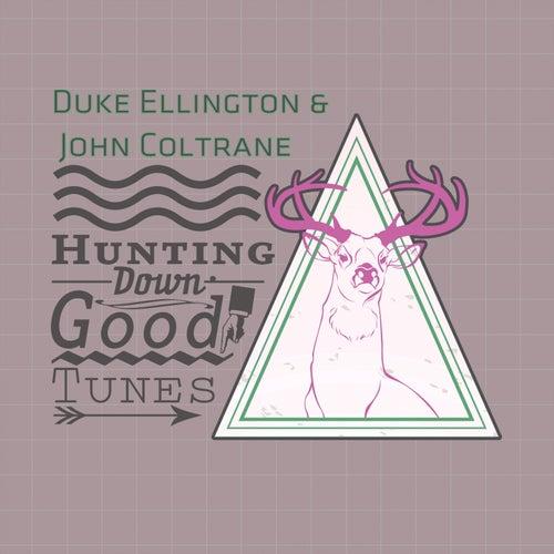 Hunting Down Good Tunes by Duke Ellington