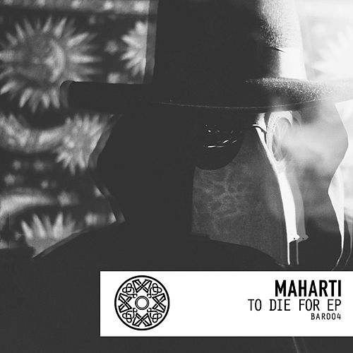 To Die For EP de Maharti