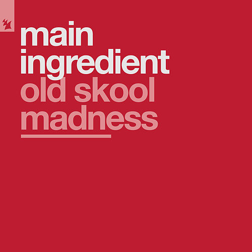 Old Skool Madness by The Main Ingredient