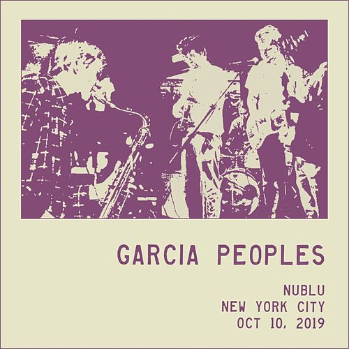 Show Your Troubles Out (Live 10-10-19) by Garcia Peoples