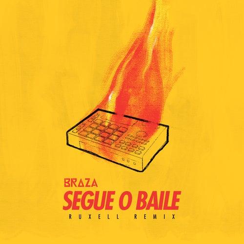Segue o Baile (Ruxell Remix) by Braza