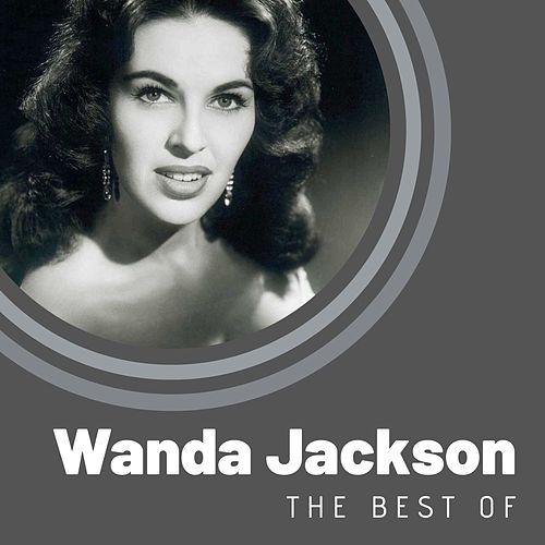 The Best of Wanda Jackson by Wanda Jackson