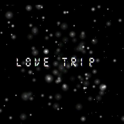 Love Trip von Kenny2Wavyyy