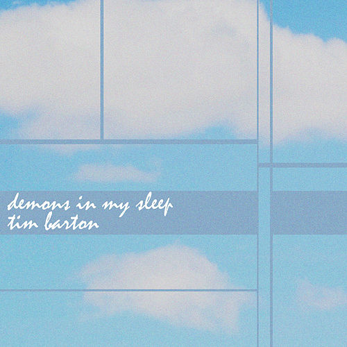Demons in My Sleep von Tim Barton