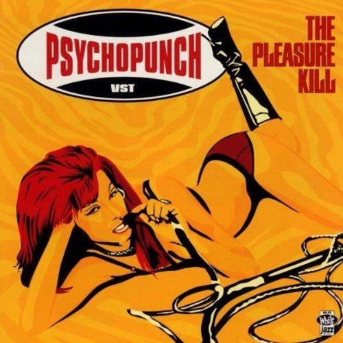 The Pleasure Kill by Psychopunch