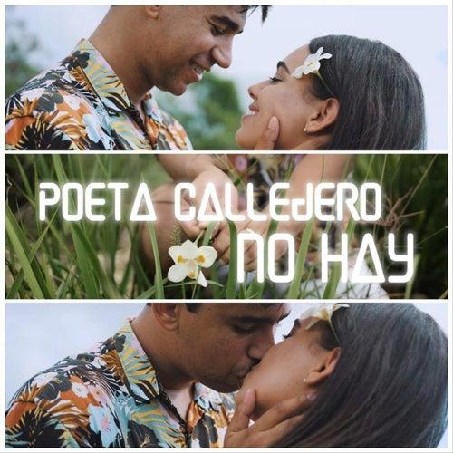 No Hay by El Poeta Callejero