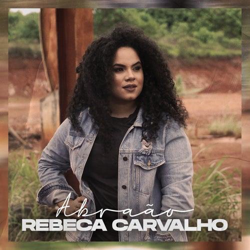 Abraão de Rebeca Carvalho