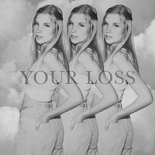 Your Loss by Lucy Cloud