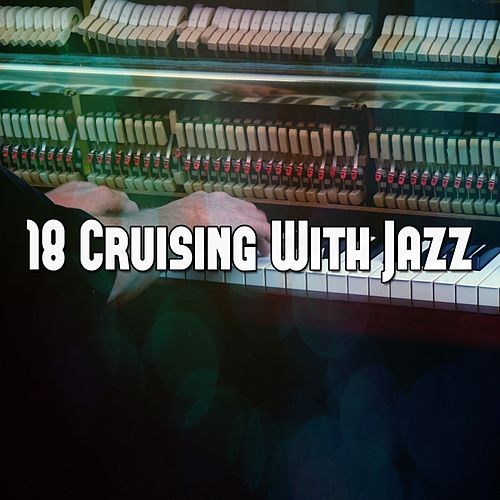 18 Cruising with Jazz von Chillout Lounge