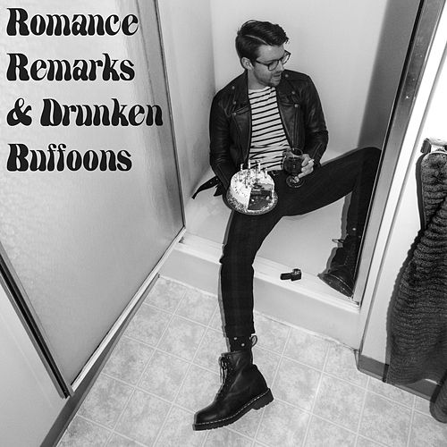 Romance Remarks & Drunken Buffoons von The Color Black