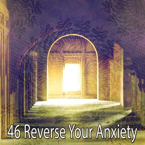 46 Reverse Your Anxiety de Meditación Música Ambiente