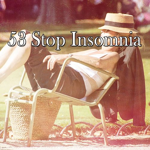 53 Stop Insomnia by S.P.A