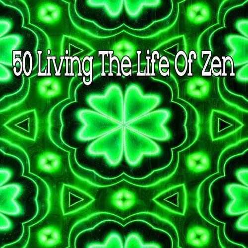 50 Living the Life of Zen von Yoga