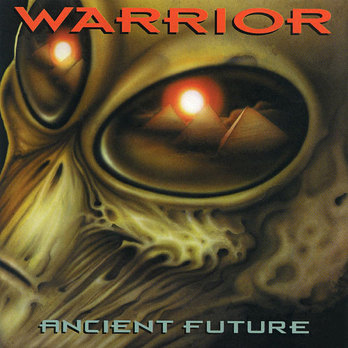 Ancient Future by Warrior