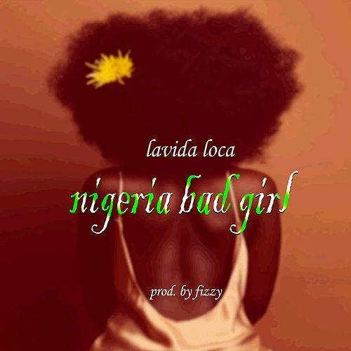 Nigeria Bad Girl von Lavidaloca