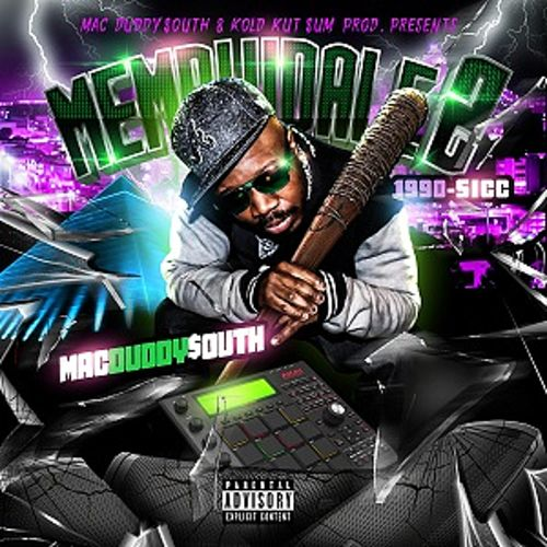 MemphiDale 2 : 1990 (Sicc) by Mac Duddy$outh
