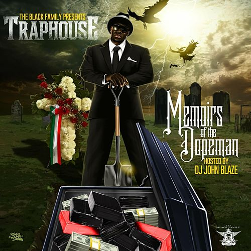 Memoirs of the Dopeman by Traphouse